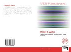 Bookcover of Weeds & Water