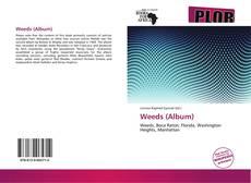 Bookcover of Weeds (Album)