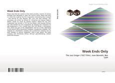 Week Ends Only kitap kapağı
