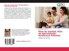 Buchcover von Plan de Unidad, Plan de Aprendizaje Asistencia Familiar