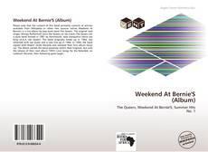 Couverture de Weekend At Bernie'S (Album)