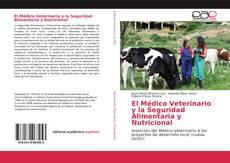 Borítókép a  El Médico Veterinario y la Seguridad Alimentaria y Nutricional - hoz