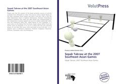 Bookcover of Sepak Takraw at the 2007 Southeast Asian Games