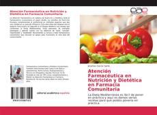 Portada del libro de Atención Farmacéutica en Nutrición y Dietética en Farmacia Comunitaria