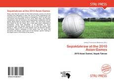 Capa do livro de Sepaktakraw at the 2010 Asian Games
