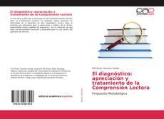 Portada del libro de El diagnóstico: apreciación y tratamiento de la Comprensión Lectora