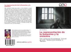 Bookcover of La representación de lo femenino y lo siniestro