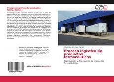 Обложка Proceso logístico de productos farmacéuticos