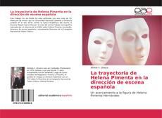 Capa do livro de La trayectoria de Helena Pimenta en la dirección de escena española