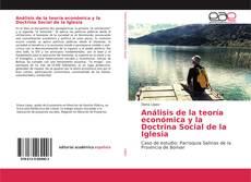 Análisis de la teoría económica y la Doctrina Social de la Iglesia的封面