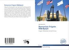 Capa do livro de Romanian Frigate Mărăşeşti
