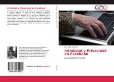 Bookcover of Intimidad y Privacidad en Facebook