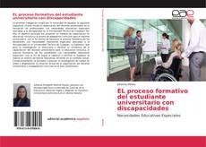 Buchcover von EL proceso formativo del estudiante universitario con discapacidades