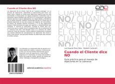 Bookcover of Cuando el Cliente dice NO