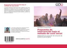 Portada del libro de Propuesta de intervención bajo el método de caso social