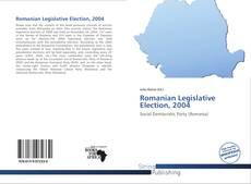 Borítókép a  Romanian Legislative Election, 2004 - hoz