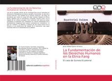 Portada del libro de La Fundamentación de los Derechos Humanos en la Etnia Fang