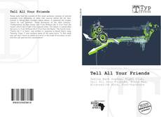 Portada del libro de Tell All Your Friends
