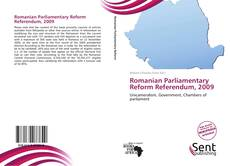 Capa do livro de Romanian Parliamentary Reform Referendum, 2009