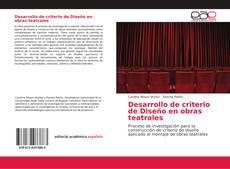 Bookcover of Desarrollo de criterio de Diseño en obras teatrales