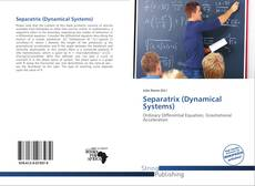 Bookcover of Separatrix (Dynamical Systems)