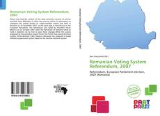 Bookcover of Romanian Voting System Referendum, 2007