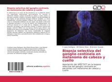 Couverture de Biopsia selectiva del ganglio centinela en melanoma de cabeza y cuello
