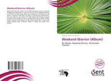 Buchcover von Weekend Warrior (Album)