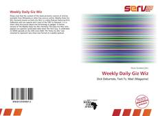 Bookcover of Weekly Daily Giz Wiz