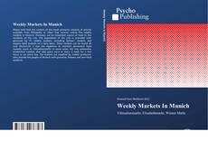 Capa do livro de Weekly Markets In Munich