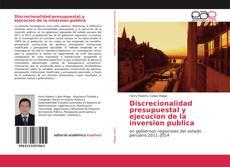 Capa do livro de Discrecionalidad presupuestal y ejecucion de la inversion publica