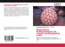Bookcover of Diagnóstico histopatológico de cancer cervicouterino y NIC