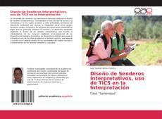 Bookcover of Diseño de Senderos Interpretativos, uso de TICS en la Interpretación