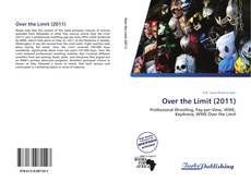 Bookcover of Over the Limit (2011)