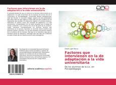 Copertina di Factores que intervienen en la de adaptación a la vida universitaria