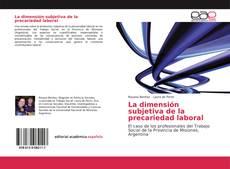 Bookcover of La dimensión subjetiva de la precariedad laboral