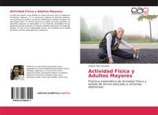 Bookcover of Actividad Física y Adultos Mayores
