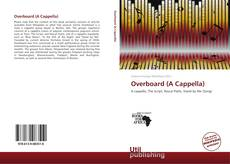 Bookcover of Overboard (A Cappella)