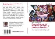 Buchcover von Especializarse en Atención Primaria y Medicina Familiar