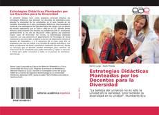 Portada del libro de Estrategias Didácticas Planteadas por los Docentes para la Diversidad