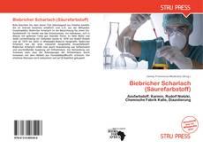 Biebricher Scharlach (Säurefarbstoff)的封面