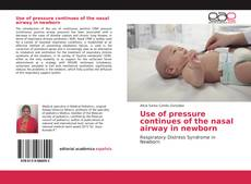 Buchcover von Use of pressure continues of the nasal airway in newborn