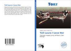 Bookcover of Tell Laura I Love Her