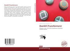 Couverture de Overkill (Transformers)