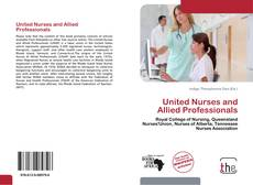 Portada del libro de United Nurses and Allied Professionals