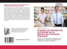 Bookcover of Sistema de Gestión de la Calidad en la Oficina de Farmacia Española