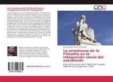 Bookcover of La enseñanza de la Filosofía en la integración social del estudiante