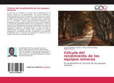 Buchcover von Cálculo del rendimiento de los equipos mineros