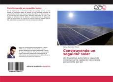 Обложка Construyendo un seguidor solar