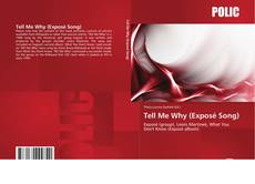 Portada del libro de Tell Me Why (Exposé Song)